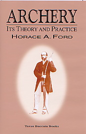 Horace A. Ford's Archery